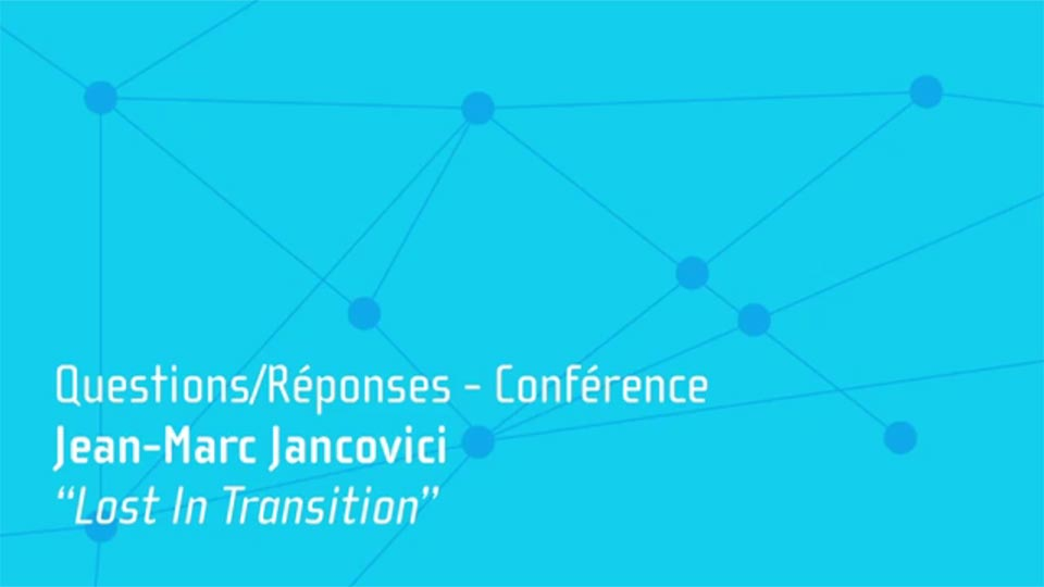 Lost in Transition par JM Jancovici : questions/réponses