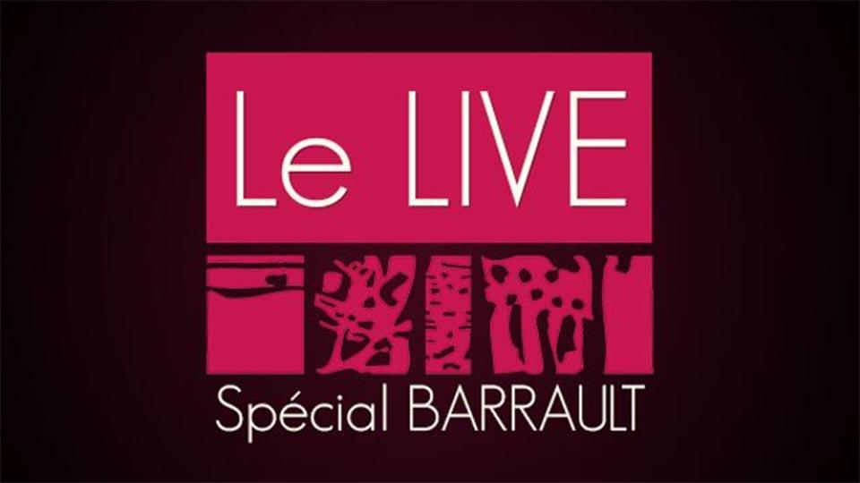 Le Live spécial Barrault