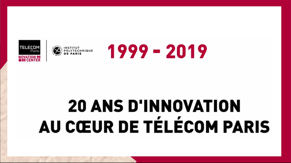 Télécom Paris Novation Center : 20 ans d'innovations