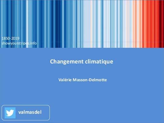 Changement climatique, par Valérie Masson-Delmotte