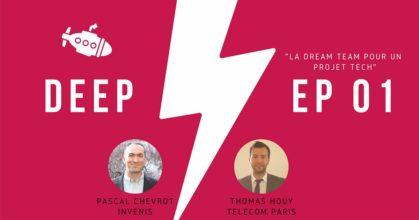 Deep, épisode 1, avec Invenis et Thomas Houy