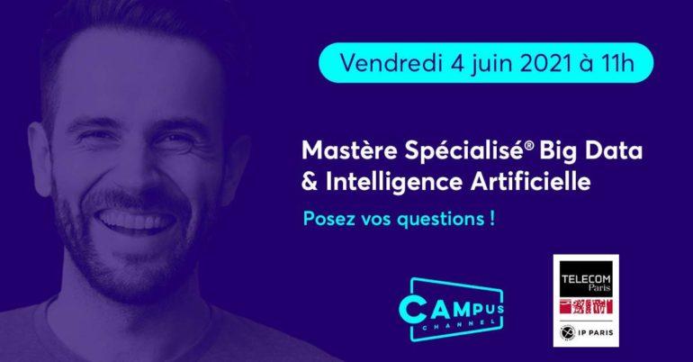 MS Big Data IA sur Campus Channel vendredi 4 juin 2021